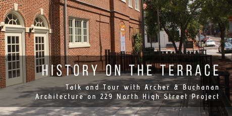 History on the Terrace: Talk and Tour with Archer & Buchanan Architecture on 229 North High Street tickets