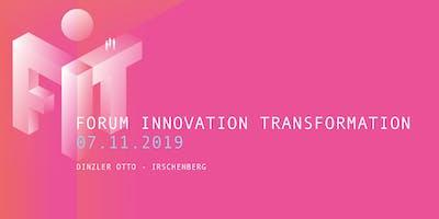 FIT Forum.Innovation.                     Transformation
