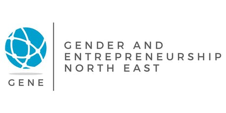Gender and Entrepreneurship NorthEast(GENE)Fifth and final Scoping Meeting  tickets
