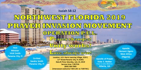 NORTHWEST FLORIDA 2019 PRAYER INVASION With Apostle Clement Ogoro tickets