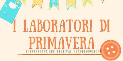 Laboratori di primavera: interpretazione del festival del autoproduzione