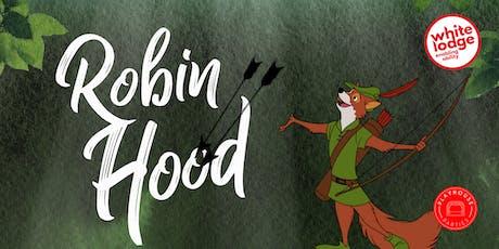 Robin Hood show tickets