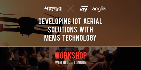 ST Workshop: Developing IoT Aerial Solutions with MEMS Technology tickets