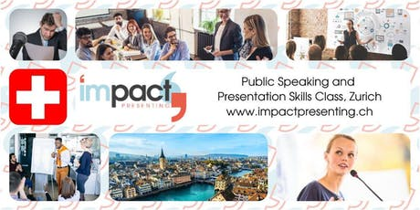2-Day Zurich IMPACT Presenting - Public Speaking and Business Presentations Seminar Tickets