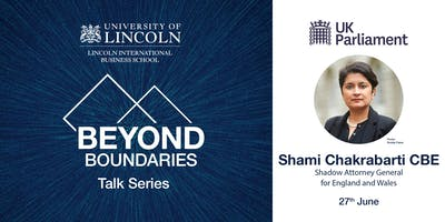 Beyond Boundaries - Shami Chakrabarti CBE Shadow Attorney General for England and Wales
