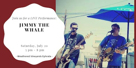 Jimmy the Whale LIVE at Weathered Vineyards Ephrata tickets