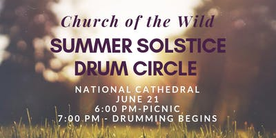 Church of the Wild Mid-Month Gathering - Summer Solstice Drum Circle