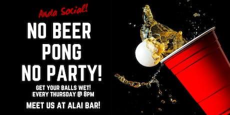 No Beer Pong, No party! biglietti