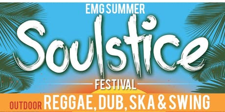 EMG - Summer Soulstice- Festival tickets