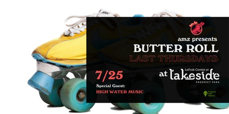 Butter Roll Last Thursdays at Lakeside Prospect Park tickets