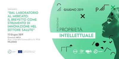 Dal laboratorio al mercato: il brevetto come strumento di innovazione nel settore salute _ Palermo