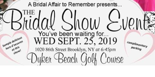 September 25th FREE BRIDAL SHOW at Dyker Beach GC in Brooklyn, NY