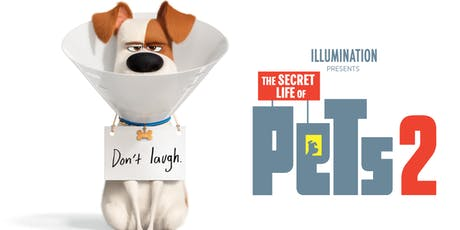 Secret Life of Pets 2 tickets