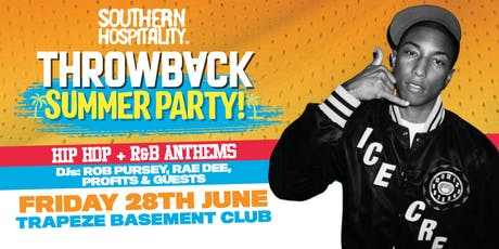 Southern Hospitality presents: Throwback Summer Party - Hip Hop + R&B! tickets