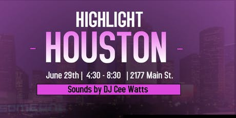 HIGHLIGHT HOUSTON tickets
