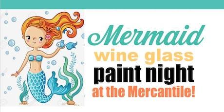Thursday Night Mermaid Wine Glass Paint Night! tickets