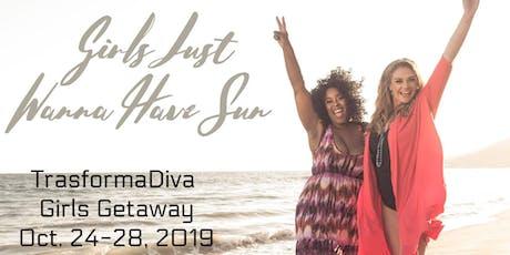 TrasformaDiva Girls Getaway tickets