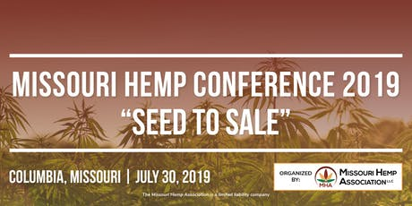 Missouri Hemp Conference 2019: Seed to Sale tickets