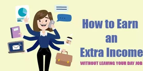 Earn an Extra Income Without Leaving Your Day Job 011 tickets