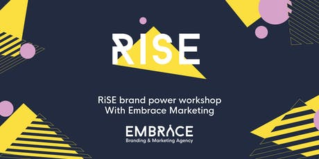 Grow your brand and organisation: RiSE brand power workshop tickets