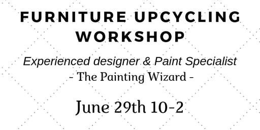 Upcycle Workshop - Furniture painting for beginners or refreshers