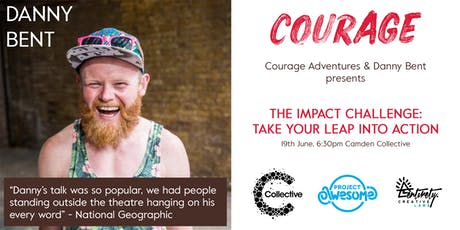 Danny Bent & Courage Impact Challenge | Take the Leap into Action (SPECIAL) tickets