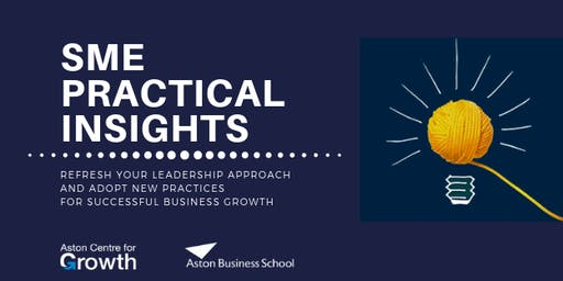 Aston Centre for Growth SME Practical Insights: Entrepreneurial Team Coaching