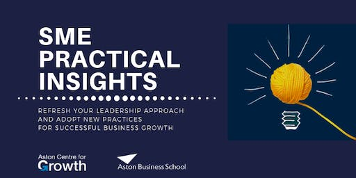 Aston Centre for Growth SME Practical Insights: Protect your SME learning Tools & Guidance for Managing Legal Risk