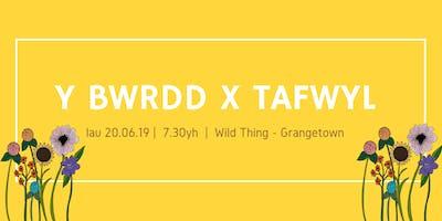 Y Bwrdd x Tafwyl