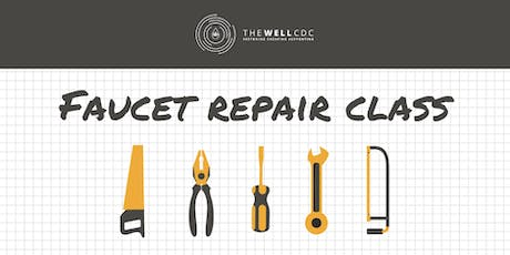 Plumbing Series: Faucet Repair Class tickets