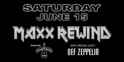 MAXX REWIND with DEF ZEPPELIN