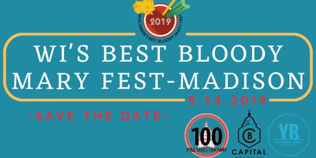 Wisconsin's Best Bloody Mary Fest - Madison tickets