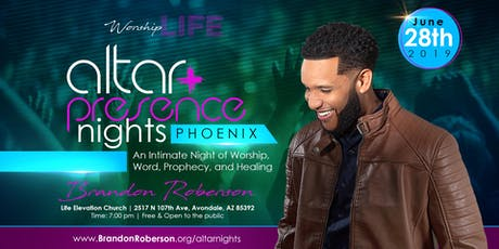 Worship Life: Presence & Altar Nights - Phoenix w/ Brandon Roberson tickets