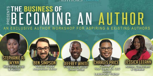 "Author's Ambition Presents ""The Business of Becoming An Author"""