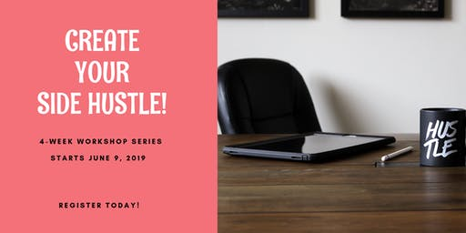 Create Your Side Hustle!