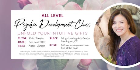 All Level Psychic Development Class-Unfold your Intuitive gifts  tickets