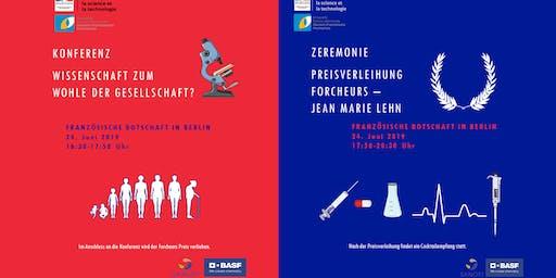 KONFERENZ : Wissenschaft zum wohle der Gesellschaft ? und Zeremonie Preisverleihung Forcheurs – Jean Marie Lehn am 24. Juni in der Französischen Botschaft