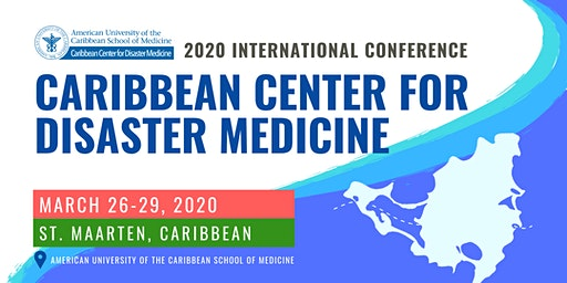 2020 International Conference on Disaster Medicine and Hurricane Resiliency