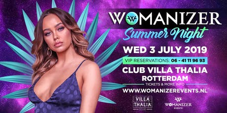 Womanizer - 3 juli - Summer Night - Club Villa Thalia tickets