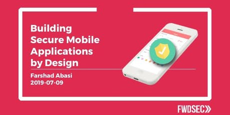 Learn To Build Secure Mobile Apps By Design tickets