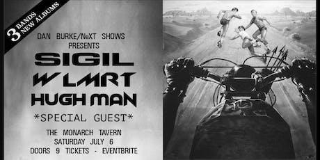 SIGIL, WLMRT, Hugh Man tickets