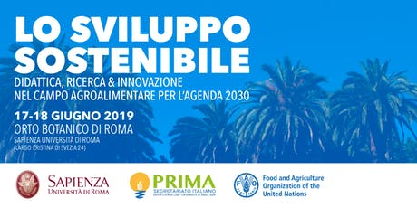 Lo sviluppo sostenibile: didattica, R&I agroalimentare per l'Agenda 2030 biglietti