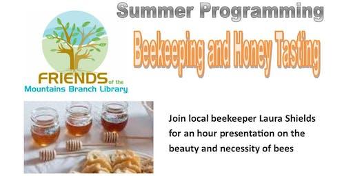 Beekeeping and Honey Tasting