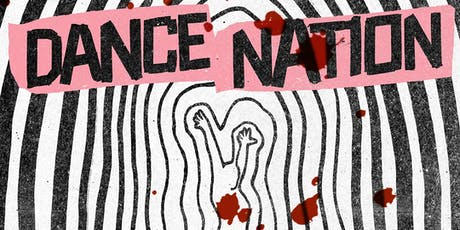 Dance Nation by Clare Barron tickets
