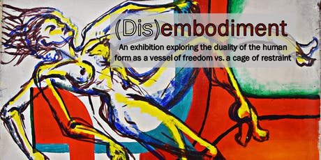 Disembodiment Group Art Exhibition tickets