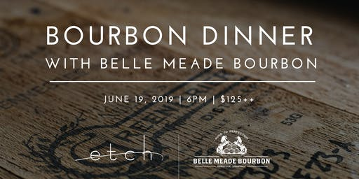 Belle Meade Bourbon Pairing Dinner