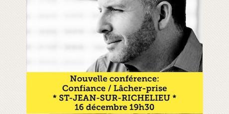 ST-JEAN-SUR-RICHELIEU - Confiance / Lâcher-prise 15$  tickets