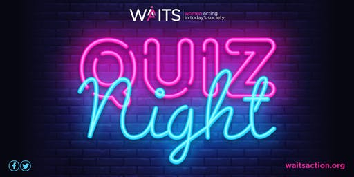 W.A.I.T.S. Quiz Night