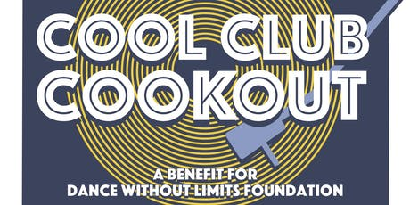 Cool Kids Cookout - a benefit for the Dance Without Limits Foundation tickets