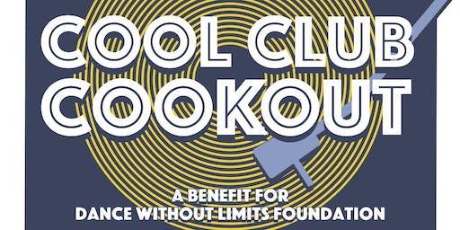 Cool Kids Cookout - a benefit for the Dance Without Limits Foundation